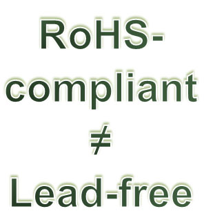 writing: RoHS-compliant not Lead-free